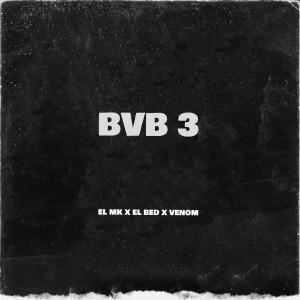 Album BVB 3 (Explicit) from Venom