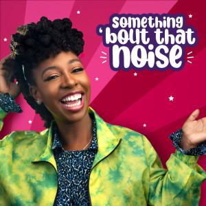 Album Something 'Bout That Noise from Yolanda