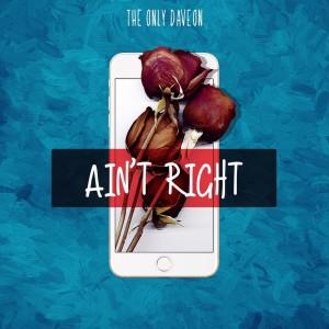 Album Ain't Right from Daveon