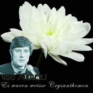 烏杜尤根斯的專輯Es waren weiße Crysanthemen