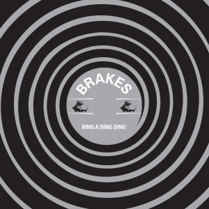 Album Ring a Ding Ding from Brakes