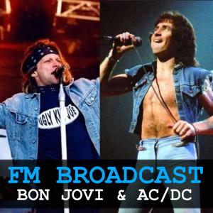 Album FM Broadcast Bon Jovi & AC/DC from Bon Jovi