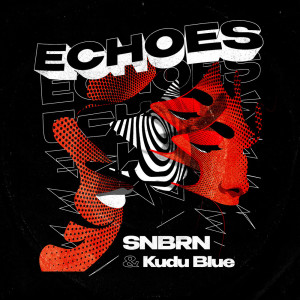 Album Echoes from SNBRN