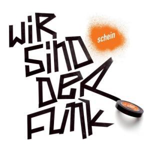 Album Wir sind der Funk from Scheibe