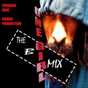 Album One Girl the B Mix from Spragga Benz
