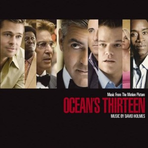 Album Music From The Motion Picture Ocean's Thirteen (Standard Version) from David Holmes