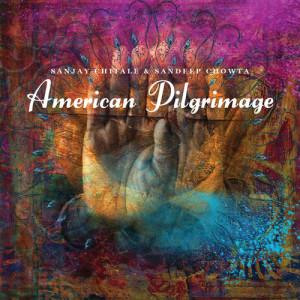 Album American Pilgrimage from Sanjay Chitale