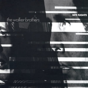 Album Nite Flights from The Walker Brothers