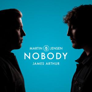 Nobody 2019 Martin Jensen; James Arthur