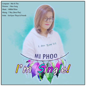 Album I'm Single! from Mi Phoo