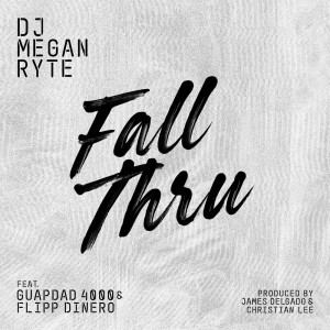 DJ Megan Ryte的專輯Fall Thru
