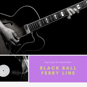Album Black Ball Ferry Line from Bing Crosby