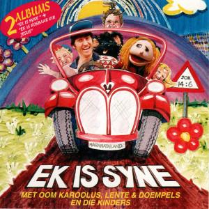 Album Ek Is Syne from Oom Karolus