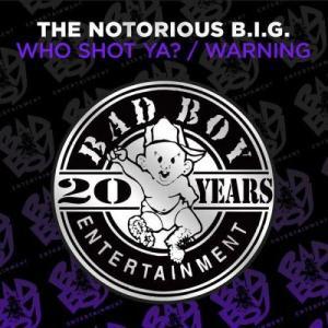 Who Shot Ya? / Warning (Explicit)