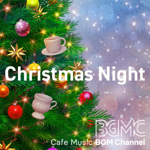 Cafe Music BGM channel的專輯Christmas Night