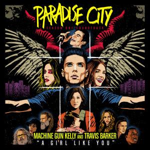 "A Girl Like You (from ""Paradise City"") dari Machine Gun Kelly"