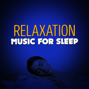 Relaxation Music for Sleep