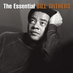 Bill Withers的專輯The Essential Bill Withers