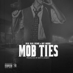 Album Mob Ties from RealDeal Berns
