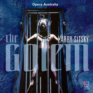 Opera Australia Chorus的專輯Sitsky: The Golem