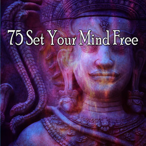Album 75 Set Your Mind Free from Musica Relajante