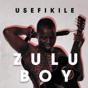 Album Zuluboy uSefikile from Zuluboy