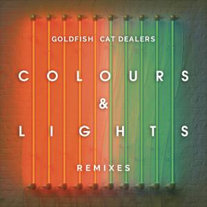 Album Colours & Lights Remixes from Goldfish