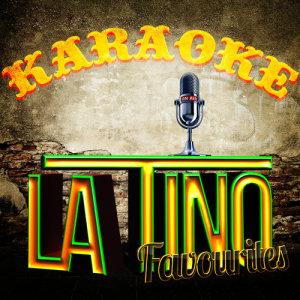Ameritz Karaoke Latino的專輯Karaoke - Latino Favourites