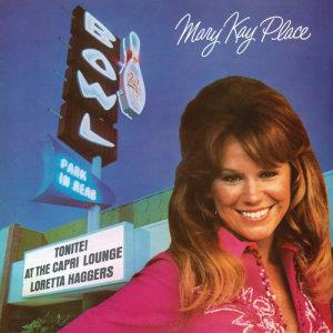 Album Tonite! At The Capri Lounge...Loretta Haggers (Bonus Track Version) from Mary Kay Place