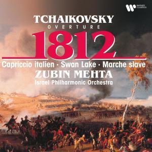 Album Tchaikovsky: 1812 Overture, Capriccio italien & Excerpts from Swan Lake from Zubin Mehta