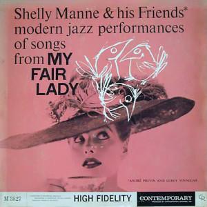 My Fair Lady 2007 Shelly Manne & His Friends