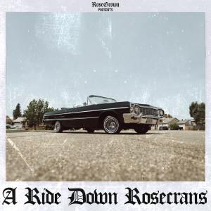 Album A Ride Down Rosecrans from RoseGrown