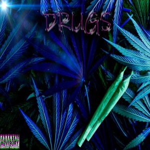 Drugs (Explicit) dari Fiji