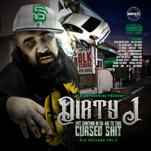 Album Put Sumthin In Da Air To This Cursed Shit: DLK Collabs, Vol. 5 from Dirty J