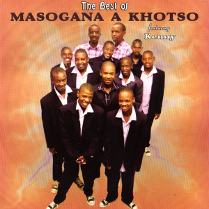 Album Best Of Masogana A Kgotso from Kenny