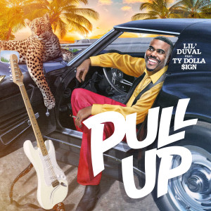 Pull Up (feat. Ty Dolla $ign) 2019 Lil Duval
