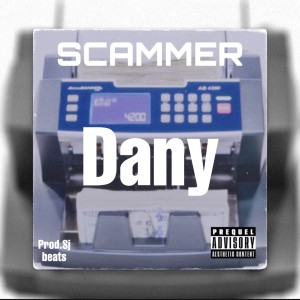 Album Scammer (Explicit) from Dany