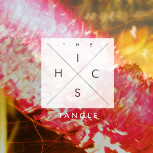 Album Tangle - EP from The Hics