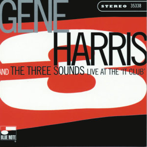 Album Live At The 'It Club' from Gene Harris & The Three Sounds