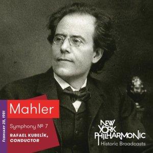 Album Mahler: Symphony No. 7 (Recorded 1981) from Rafael Kubelik