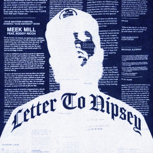 Listen to Letter To Nipsey (feat. Roddy Ricch) (Explicit) song with lyrics from Meek Mill