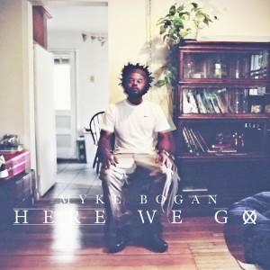 Album Here We Go - Single from Myke Bogan