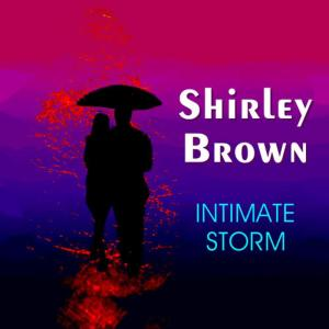 Album Intimate Storm from Shirley Brown