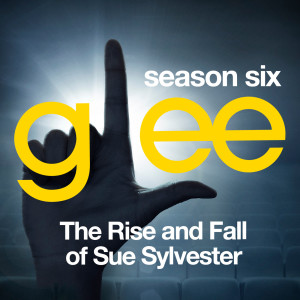 Album Glee: The Music, The Rise and Fall of Sue Sylvester from Glee Cast