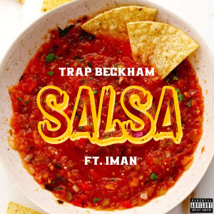 Album Salsa (feat. Iman) from Trap Beckham