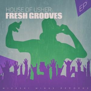 Album House of Usher - EP from Fresh Grooves