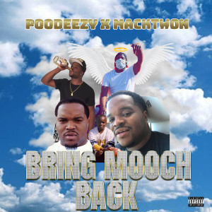 Album Bring Mooch Back from Poodeezy