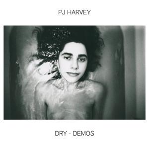 Album Dry – Demos from PJ Harvey