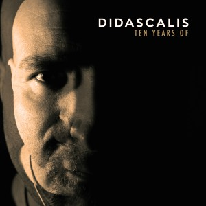 Album 10 Years Of from Didascalis
