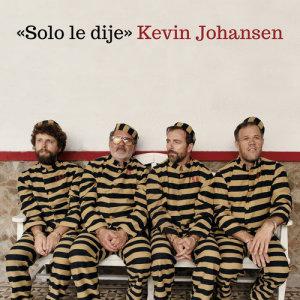 Kevin Johansen的專輯Solo Le Dije